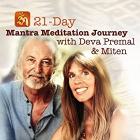 21-Day Mantra Meditation Journey with Deva Premal & Miten