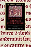 img - for The Cambridge Companion to Medieval French Literature (Cambridge Companions to Literature) book / textbook / text book