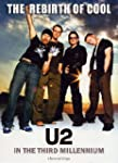 U2 Rebirth of Cool in the Thir