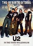 U2 - REBIRTH OF COOL: U2 IN THE THIRD...
