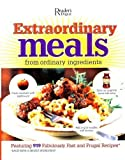 Extraordinary Meals from Ordinary Ingredients: 919 Fabulously Fast and Frugal Recipes, Each with a Secret Ingredient! (0762107634) by Reader's Digest Editors