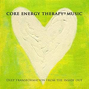 Core Energy Therapy(r) Music