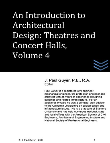An Introduction to Architectural Design - Theatres and Concert Hall, Volume 4