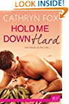 Hold Me Down Hard (Entangled: Flirts)