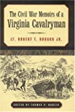 img - for The Civil War Memoirs of a Virginia Cavalryman: Lt. Robert T. Hubard Jr. book / textbook / text book