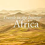 Travels in the Interior of Africa in 1795 by Mungo Park, the Explorer | Mungo Park