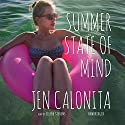 Summer State of Mind: The Whispering Pines Series, Book 2 Audiobook by Jen Calonita Narrated by Eileen Stevens