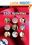 ESOL Activities Entry 3: Practical Language Activities for Living in the UK and Ireland (Cambridge for ESOL)