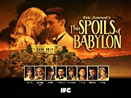 The Spoils of Babylon Season 1 [HD]