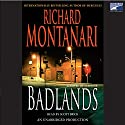 Badlands Audiobook by Richard Montanari Narrated by Scott Brick