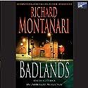 Badlands Audiobook by Richard Montanari Narrated by Scott Brick