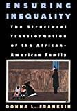 img - for Ensuring Inequality: The Structural Transformation of the African-American Family, Revised Edition book / textbook / text book