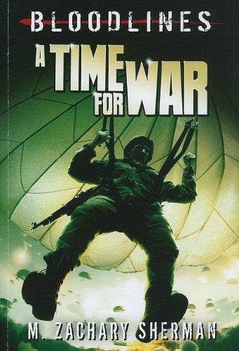 A Time for War (Bloodlines) PDF