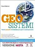 Geosistemi. Con Atlante geografico. C...