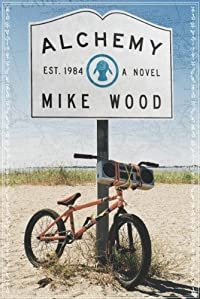 (FREE on 7/6) Alchemy by Mike Wood - http://eBooksHabit.com