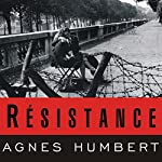 Resistance: A Frenchwoman's Journal of the War | Agnes Humbert,Barbara Mellor