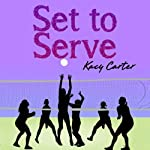 Set to Serve | Kacy Carter
