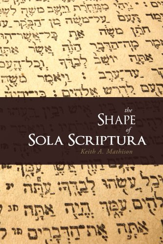 The Shape of Sola Scriptura