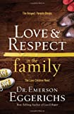 img - for Love & Respect in the Family: The Respect Parents Desire; The Love Children Need book / textbook / text book