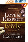 Love & Respect in the Family: The Res...