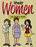 Wonder Women Coloring Book: Coloring...