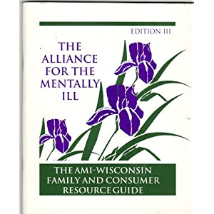 the alliance for the mentally ill the ami wisconsin family and consumer