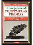 img - for Arte japon s de contemplar piedras : Suiseki y su uso con bonsai book / textbook / text book