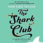 The Shark Club | Ann Kidd Taylor