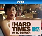 The Hard Times of RJ Berger [HD]: The Hard Times of RJ Berger Season 1 [HD]
