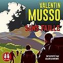 Sans faille | Livre audio Auteur(s) : Valentin Musso Narrateur(s) : Alain Lawrence