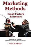 img - for Marketing Methods for Small Factors & Brokers: Tools from the Trenches to Make Your Factoring Business Thrive! (Volume 5) book / textbook / text book
