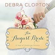 An August Bride | Debra Clopton