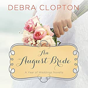 An August Bride Audiobook