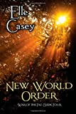 War of the Fae: Book 4, New World Order (Volume 4)