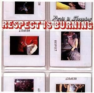 Respect is burning - Paris is sleeping