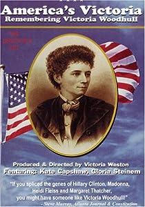 America's Victoria, Remembering Victoria Woodhull: THE DIRECTORS CUT