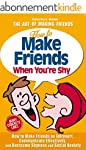How to Make Friends When You're Shy:...