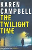Karen Campbell The Twilight Time