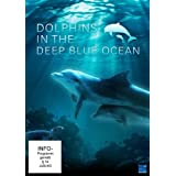 Dolphins in the Deep Blue Oceanvon &#34;Britta Leimbach&#34;