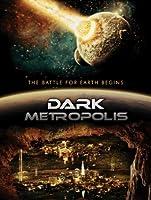 Dark Metropolis [HD]
