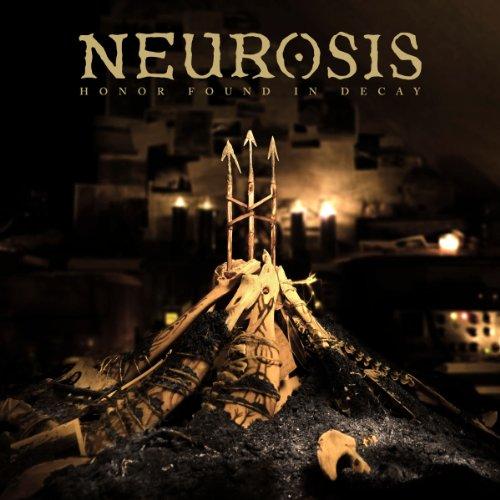 Neurosis - Honor Found In Decay - Zortam Music