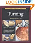 Tauntons Complete Illustrated Guide To Turning