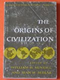 The origin of civilization (Readings in world history, vol.1) (019680728X) by McNeill, William H