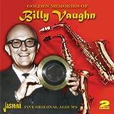 Billy Vaughn - Golden Memories Of Billy Vaughn - Five Original Albums