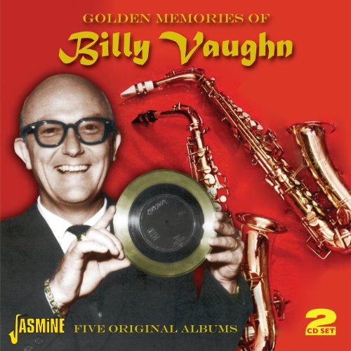 billy vaughn - Golden Memories Of.... Five Original Albums [Original Recordings Remastered] 2Cd Set - Zortam Music