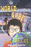 img - for The World According to Gabe - Stories from the lower bunk (Go Ask Mom) book / textbook / text book