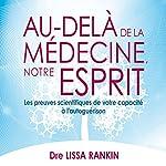 Au-delà de la médecine, notre esprit: Les preuves scientifiques de votre capacité à l'autoguérison | Lissa Rankin