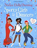 Fiona Watt Sticker Dolly Dressing: Sports Girls & Dancers (Usborne Sticker Dolly Dressing)