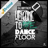 Welcome to the Dancefloor