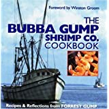 The Bubba Gump Shrimp Co. Cookbook: Recipes and Reflections from FORREST GUMP by Southern Living Magazine and Winston Groom